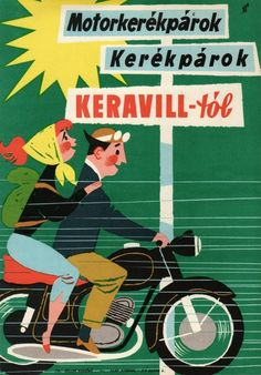 Motorcycles and bicycles from Keravill. Bike Illustration, People Illustration, Graphic Design Illustration, Retro Advertising, Vintage Advertisements, Vintage Ads, Old Posters, Illustrations And Posters, Retro Posters