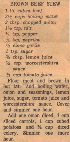 APS: Vintage Recipe For Brown Beef Stew. I can't believe I found a pin on all old recipes! Retro Recipes, Old Recipes, Meat Recipes, Cooking Recipes, Recipies, Sirloin Recipes, Kabob Recipes, Fondue Recipes, Meatball Recipes
