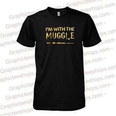 im with the muggle tshirt