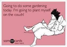 The only way I garden!  Life with Fibromyalgia/ Chronic Illness Humor
