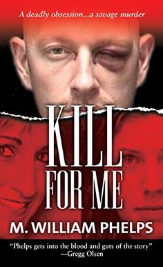 "Kill for Me by author M. William Phelps. Aspiring model Sandee Rozzo's big mistake was being kind to Timothy ""Tracey"" Humphrey. After Rozzo refused the 'roided-up ex-con's advances, she described how he imprisoned, raped, and brutalized her for two days. #TrueCrime #Murder #betrayal #truecrimebooks #Amazon #AmazonBooks #MissingLeads"