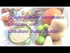 Craquottes, croutons et crackers crus - YouTube