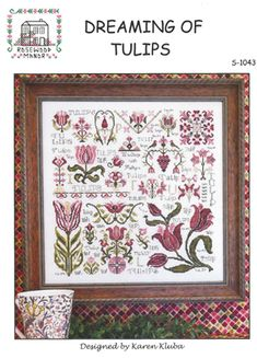 Rosewood Manor Dreaming of Tulips - Cross Stitch Pattern. Model stitched on 32 Ct. Antique White linen using Weeks Dye Works floss. Stitch count 199x199. (also