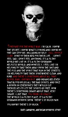 AHS on Pinterest   American Horror Stories, Horror and Asylum  Tate Langdon Quotes I Prepare For The Noble War