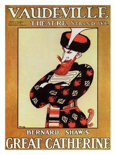 Vintage Theatre Poster - Bernard Shaw's 'Great Catherine' - Vaudeville Theatre - Strand - London - 1915