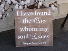I have found the one whom my soul loves by KPATTONDESIGNS on Etsy, $55.00
