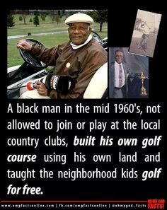 The first African American to design, construct and own a professional golf course in the United States. Black History Facts, Black History Month, Black History Inventors, We Are The World, In This World, Black Art, Black Pride, African American History, Native American