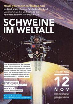 """Schweine im Weltall"" - Am 12. November 2013 bei uns netzstrategen. Veranstaltungshinweis: https://www.facebook.com/events/245718995577687/"