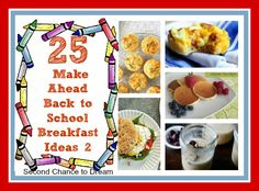 Second Chance to Dream: 25 Make Ahead Back to School Breakfast Ideas 2