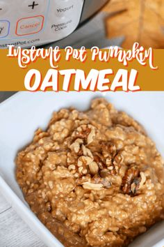 Instant Pot Pumpkin Oatmeal is a delicious breakfast recipe perfect for a cold fall or winter morning!