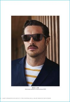 JUST Men's Lifestyle ™®: Style: Justice Joslin for Lord & Taylor Summer Maui Jim Sunglasses, Mens Sunglasses, Christopher Campbell, Mens Catalogue, Justice Joslin, Mustache Men, The Fashionisto, Mens Essentials, Lord & Taylor