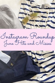 Instagram Roundup: June Hits and Misses – Mia Goes Shopping
