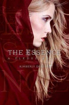 The Essence: #2 Pledge Trilogy