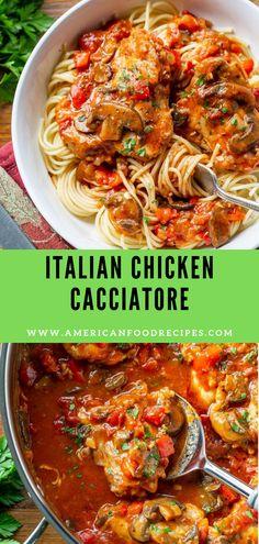 Italian Chicken Cacciatore - American Food Recipes
