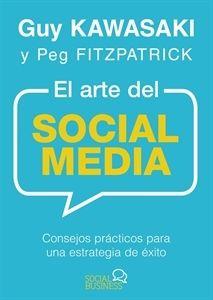 """#Economía y #Empresa Arte del Social Media, El """"Consejos prácticos para una estrategia de éxito"""""""