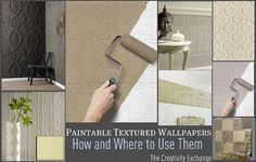 Tutorial for how and where to use paintable textured wallpaper