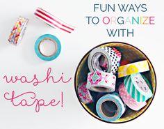 fun ways to organize with washi tape