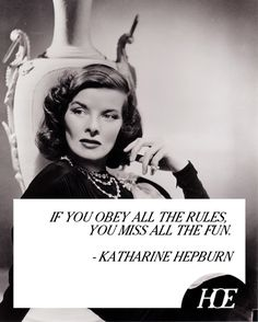 Quote of the Day: Katharine Hepburn This reminds me of my Grandma Nelson