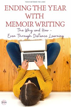 This blog post will share the many reasons why I chose to end the year with memoir writing. This is true even within a distance learning situation. #memoirwriitng #endofyearideas #endofyearlessons
