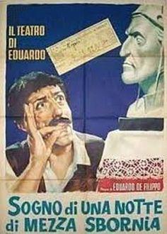 Eduardo De Filippo - Commedia: Sogno di una notte di mezza sbornia