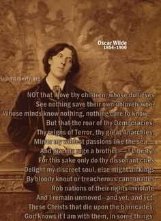 "Oscar Wilde: ""Sonnet to Liberty"" Liberty Liberty Quotes, Oscar Wilde, Anarchy, Reign, Poetry, Mindfulness, Passion, Life, Royalty"