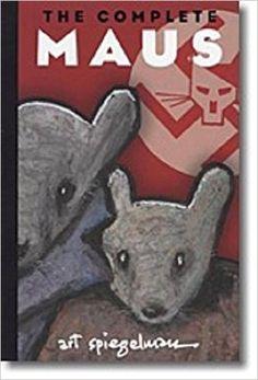 The complete Maus / Art Spiegelman Maus Art Spiegelman, Ap Literature, Canadian History, Price Book, Book Images, S Stories, 25th Anniversary, Good Books, Dc Comics