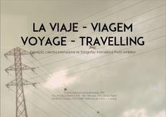 ARTEVISUAL VisualArte ALpuntoDvista : Exposición Internacional de Fotografía La Viaje - ...