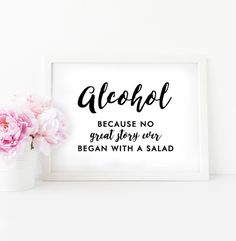 Wedding Sign 5x7 Printable - Alcohol No Great Story Salad - Elegant Black and White - Instant Download