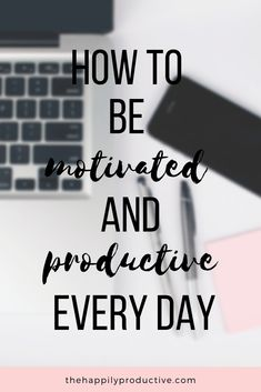 Do you want to be motivated and productive every day? Discover quick and easy ways to boost motivation and productivity! Reaching Goals, How To Stop Procrastinating, Time Management Tips, Motivate Yourself, How To Stay Motivated, Self Improvement, Life Lessons, Life Skills, Personal Development