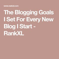The Blogging Goals I