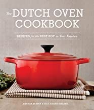 Download Pdf The Dutch Oven Cookbook Recipes For The Best Pot In Your Kitchen Free Epub Mobi Ebooks Dutch Oven Cooking Dutch Oven Recipes Cookbook Recipes