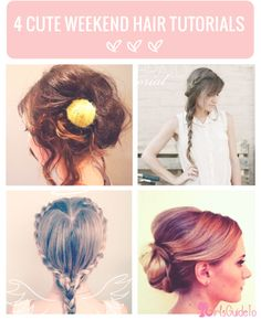 4 Totally Cute Hair Tutorials to Try this Weekend