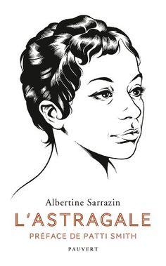 Amazon.fr - L'Astragale - Albertine Sarrazin - Livres