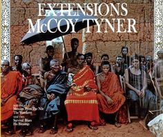 """Recorded on February 9, 1970, """"Extensions"""" is an album by McCoy Tyner with Gary…"""