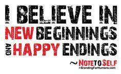 I Believe in New Beginnings and Happy Endings | RonaldWilsher.com