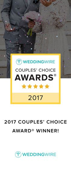 We're honored to win a 2017 WeddingWire Couples' Choice Award! Thank you to all of our clients who reviewed us to help us win!