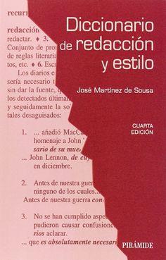 Diccionario de redacción y estilo / José Martínez de Sousa
