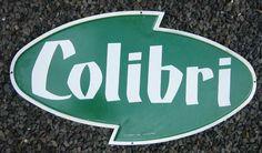 Colibri Limonaden Blechschild, geprägt, ca 60 x 30 cm, um 1950 Verkauf: alte Werbung und Reklameobjekte Emailleschilder Blechschilder Emailschilder Werbeschilder