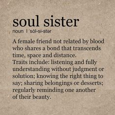 Top Inspiring Quotes About Sisters & Sister Quotes Vector Soul Sister Quotes, Missing Sister Quotes, Cute Sister Quotes, Friends Like Sisters Quotes, Soul Sister Tattoos, Sister Friends, Bff Quotes, True Friends, Sister Love