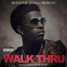 Rich Homie Quan feat Problem - Walk Thru by DjBoston George Music on SoundCloud Rap Music, Music Bands, Rich Homie Quan, Latest Video, Low Key, Walking, Jamaica, Jay, Rap