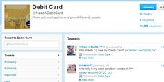 Need A Debit Card? People post pictures of their debit cards on Twitter! Be Careful with your sensitive information.
