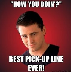 The Best pick Up Lines EVER! /PART I/
