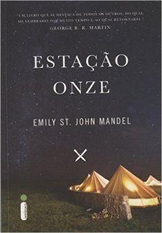 Estação Onze - Livros na Amazon.com.br
