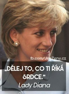 Lady Diana, Amazing Quotes, Motto, Quotations, Tattoo Quotes, Princes Diana, Positivity, Wisdom, Thoughts