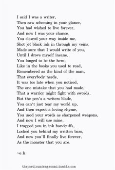 If you cannot be a poet, be the poem. thepoeticunderground.tumblr.com  #poem #poetry