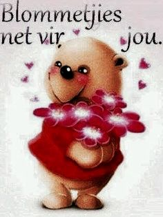 Blommetjie vir jou Afrikaanse Quotes, Goeie More, Good Morning Wishes, Friend Pictures, Love Is All, Picture Quotes, Language, Feelings, Words