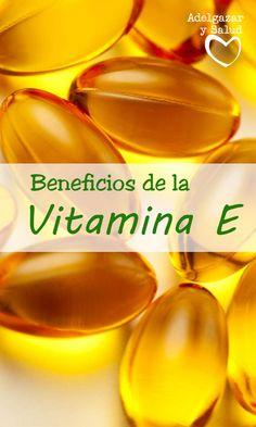 La vitamina E es fundamental para nuestra salud, debido a sus variados beneficios ¡Descubre cuales!