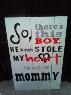 2'W x 3'L So there is this boy sign made out of upcycled wood. This sign is a perfect Valentine's Day, or Mother's Day gift, or can be given for any occasion.
