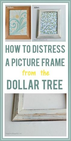 To Distress A Picture Frame From The Dollar Tree! how to distress a picture frame from the dollar treehow to distress a picture frame from the dollar tree Distressed Picture Frames, Painted Picture Frames, Old Picture Frames, Picture On Wood, Picture Tree, Picture Frame Decorating Ideas, Handmade Picture Frames, Old Frames, Dollar Tree Store