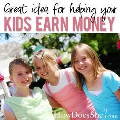 HowDoesShe help her kids earn money! Great ideas for the summer! | How Does She...